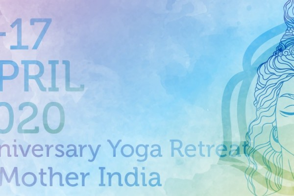 Anniversary Yoga Retreat in Mother India